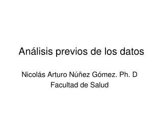 Análisis previos de los datos