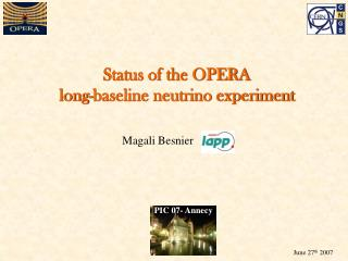 Status of the OPERA               long-baseline neutrino experiment
