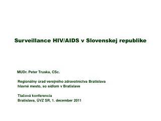 Surveillance HIV/AIDS v Slovenskej republike