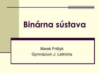 Binárna sústava