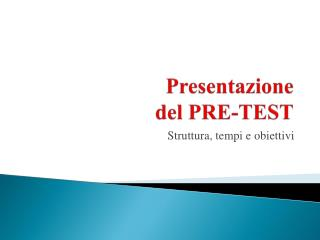 Presentazione  del PRE-TEST