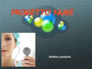 PROGETTO NUKE