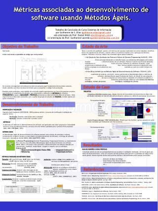 Métricas associadas ao desenvolvimento de software usando Métodos Ágeis.