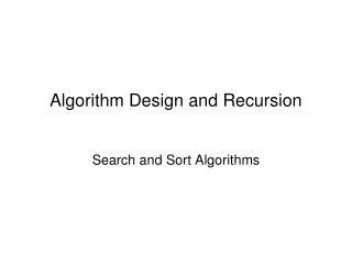 Algorithm Design and Recursion