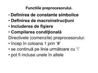 Functiile p reprocesorul ui.