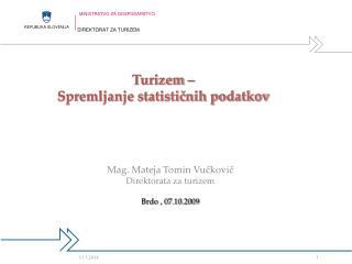 Turizem    Spremljanje statisticnih podatkov