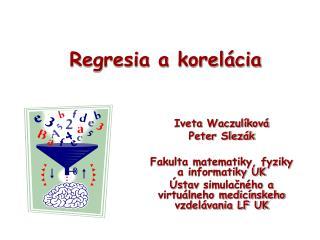 Regresia a korelácia