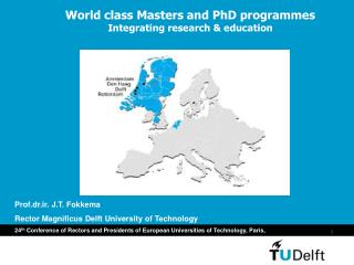 World class Masters and PhD programmes Integrating research & education