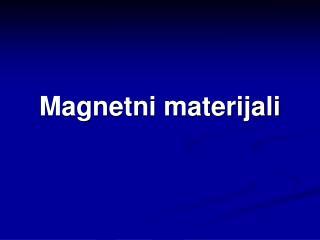Magnetni materijali