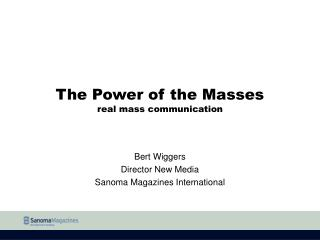 The Power of the Masses real mass communication