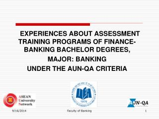 EXPERIENCES ABOUT ASSESSMENT TRAINING PROGRAMS OF FINANCE-BANKING BACHELOR DEGREES,