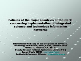 Policies of the major countries of the world concerning implementation of integrated science and technology information