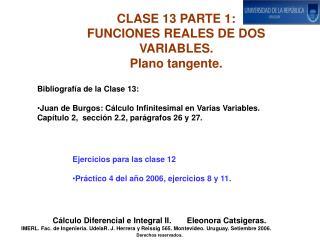 CLASE 13 PARTE 1:   FUNCIONES REALES DE DOS VARIABLES. Plano tangente.