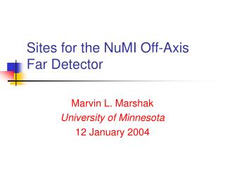 Sites for the NuMI Off-Axis Far Detector