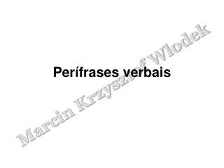 Per frases verbais