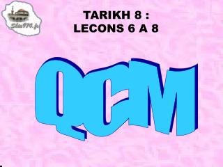 TARIKH 8 : LECONS 6 A 8