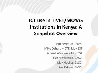 ICT use in TIVET/MOYAS Institutions in Kenya: A Snapshot Overview