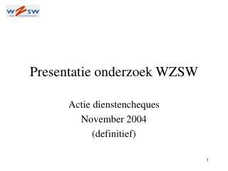 Presentatie onderzoek WZSW