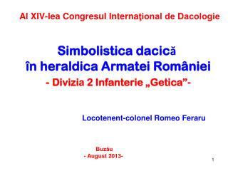 """Simbolistica dacică  în heraldica Armatei României - Divizi a  2 Infanterie """"Getica"""" -"""