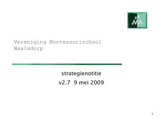 Vereniging Montessorischool Waalsdorp