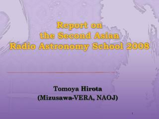 Report on  the Second Asian  Radio Astronomy School 2008
