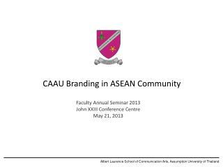 Albert Laurence School of Communication Arts, Assumption University of Thailand