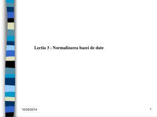 Lectia 3 - Normalizarea bazei de date