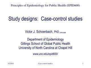Study designs:  Case-control studies