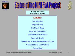 Status of the MINERvA Project