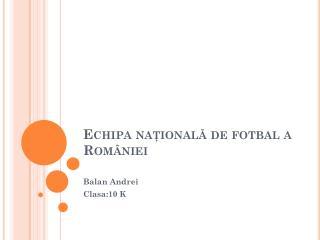 Echipa naţională de fotbal a României