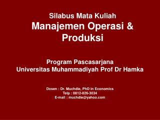 Silabus Mata Kuliah Manajemen Operasi & Produksi