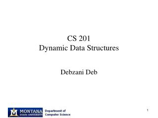 CS 201 Dynamic Data Structures