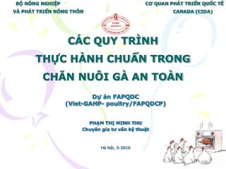 Dự án FAPQDC (Viet-GAHP- poultry/FAPQDCP) PHẠM THỊ MINH THU Chuyên gia tư vấn kỹ thuật