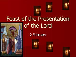 Feast of the Presentation of the Lord