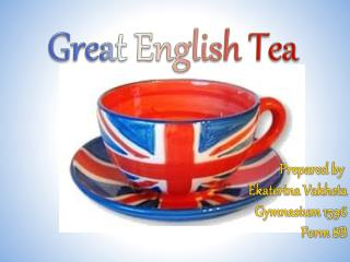 Great English Tea