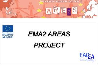 EMA2  AREAS PROJECT