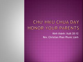 Chữ hiếu chúa dạy honor your parents