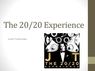 The 20/20  Experience