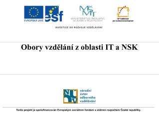 Obory vzdělání z oblasti IT a NSK