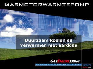 Duurzaam koelen en verwarmen met aardgas