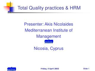 Total Quality practices  HRM