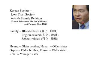 Korean Society –   Low Trust Society    outside Family Relation