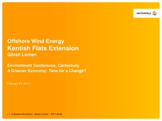 Offshore Wind Energy Kentish Flats Extension Göran Loman