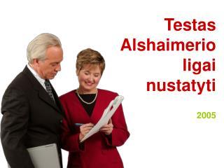 Testas Alshaimerio ligai nustatyti