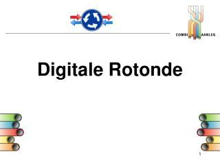 Digitale Rotonde