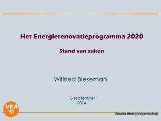 Het Energierenovatieprogramma 2020 Stand van zaken