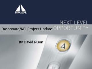 Dashboard/KPI Project Update