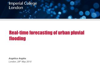 Real-time forecasting of urban pluvial flooding