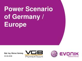 Power Scenario of Germany / Europe
