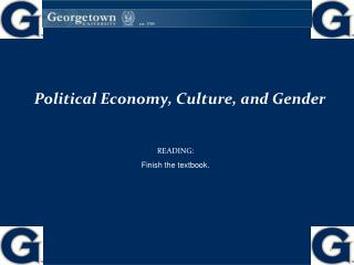 Political Economy, Culture, and Gender